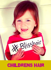 CHILDRENS HAIR at Bliss Hair Salons in Nottingham & Loughborough