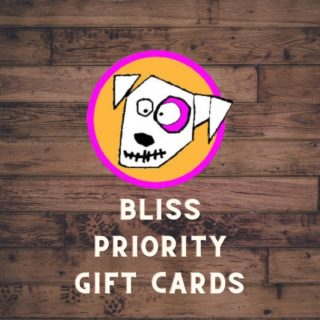 Priority Gift Cards at Bliss!